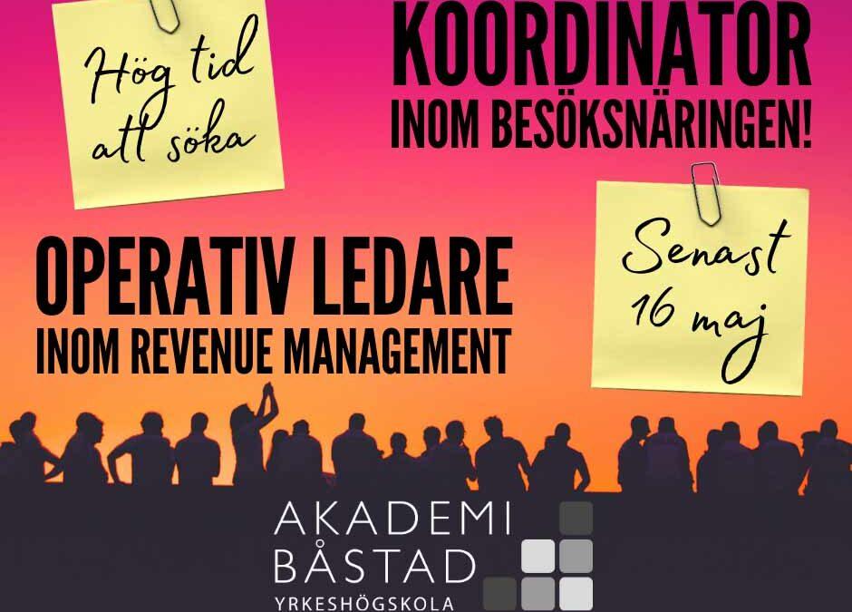 HÖG TID ATT SÖKA! – Koordinator inom besöksnäringen & Operativ ledare – Revenue Management